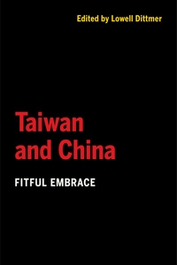 Taiwan and China Edited by Lowell Dittmer