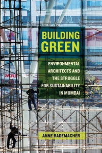 Building Green by Anne Rademacher
