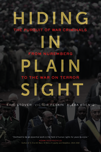 Hiding in Plain Sight by Eric Stover, Victor Peskin, Alexa Koenig