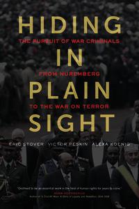 Hiding in Plain Sight by Eric Stover, Victor Peskin, Alexa Koenig