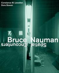 Bruce Nauman by Constance Lewallen, Dore Bowen