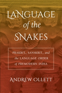 Language of the Snakes by Andrew Ollett