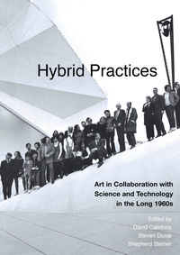 Hybrid Practices Edited by David Cateforis, Steven Duval, Shepherd Steiner