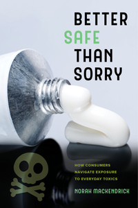 Better Safe Than Sorry by Norah MacKendrick