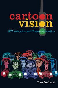 Cartoon Vision by Dan Bashara