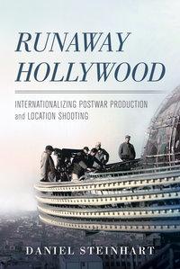 Runaway Hollywood by Daniel Steinhart