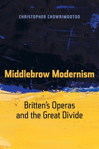 Middlebrow Modernism by Christopher Chowrimootoo