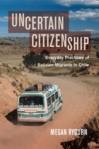 Uncertain Citizenship by Megan Ryburn