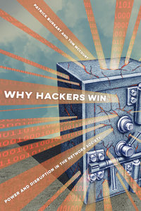 Why Hackers Win by Patrick Burkart, Tom McCourt