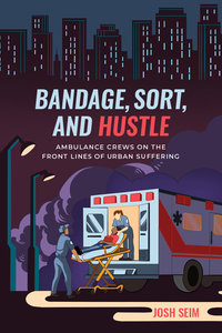 Bandage, Sort, and Hustle by Josh Seim