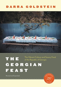 The Georgian Feast by Darra Goldstein