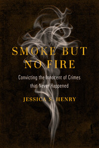 Smoke but No Fire by Jessica S. Henry