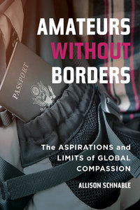 Amateurs without Borders by Allison Schnable