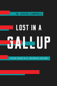 Lost in a Gallup by W. Joseph Campbell