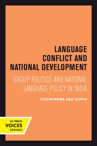 Language Conflict and National Development by Jyotirindra Das Gupta