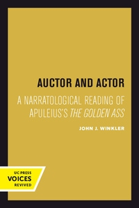 Auctor and Actor by John J. Winkler