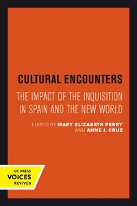 Cultural Encounters Edited by Mary Elizabeth Perry, Anne J. Cruz