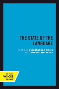 The State of the Language Edited by Christopher Ricks, Leonard Michaels