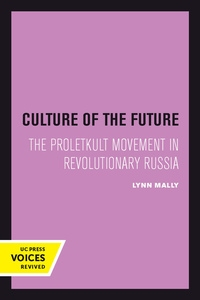 Culture of the Future by Lynn Mally