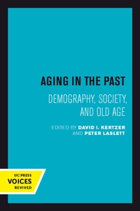 Aging in the Past by David I. Kertzer, Peter Laslett