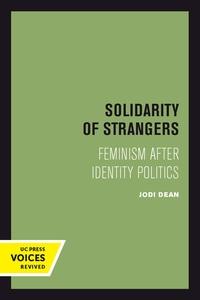 Solidarity of Strangers by Jodi Dean