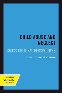 Child Abuse and Neglect Edited by Jill Korbin