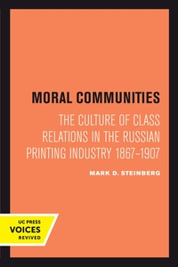 Moral Communities by Mark D. Steinberg