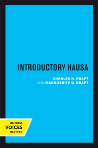 Introductory Hausa by Charles H. Kraft, Marguerite G. Kraft