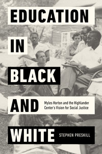 Education in Black and White by Stephen Preskill