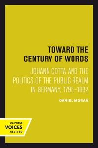 Toward the Century of Words by Daniel Moran