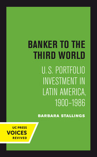 Banker to the Third World by Barbara Stallings