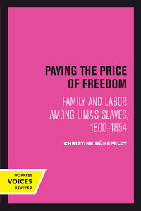 Paying the Price of Freedom by Christine Hünefeldt
