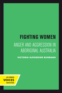 Fighting Women by Victoria Katherine Burbank