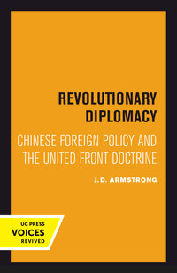 Revolutionary Diplomacy by J. D. Armstrong