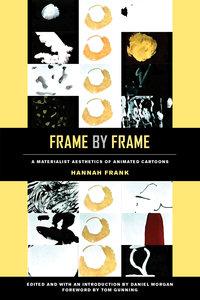 Frame by Frame by Hannah Frank, Daniel Morgan