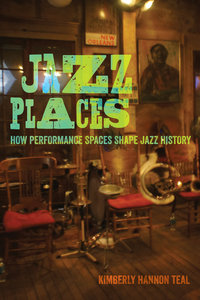 Jazz Places by Kimberly Hannon Teal