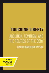 Touching Liberty by Karen Sánchez-Eppler