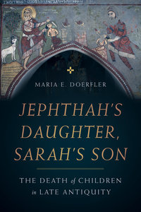 Jephthah's Daughter, Sarah's Son by Maria Doerfler