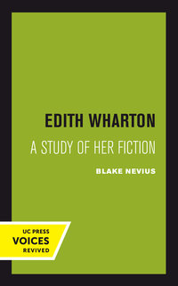 Edith Wharton by Blake Nevius