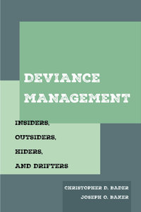 Deviance Management by Christopher D. Bader, Joseph O. Baker