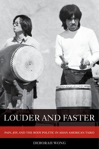 Louder and Faster by Deborah Wong