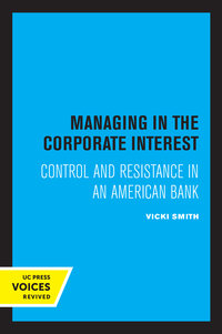 Managing in the Corporate Interest by Vicki Smith