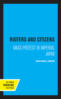 Rioters and Citizens by Michael Lewis
