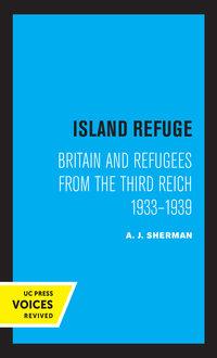 Island Refuge by A. J. Sherman
