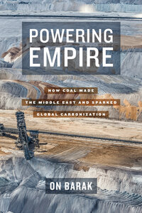 Powering Empire by On Barak