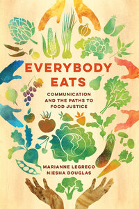 Everybody Eats by Marianne LeGreco, Niesha Douglas