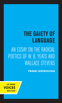 The Gaiety of Language by Frank Lentricchia