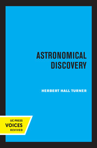 Astronomical Discovery by Herbert Hall Turner