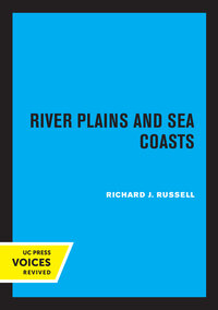 River Plains and Sea Coasts by Richard J. Russell