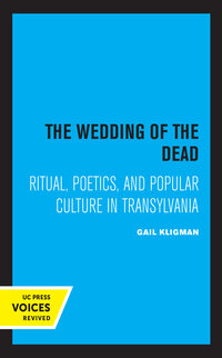 The Wedding of the Dead by Gail Kligman